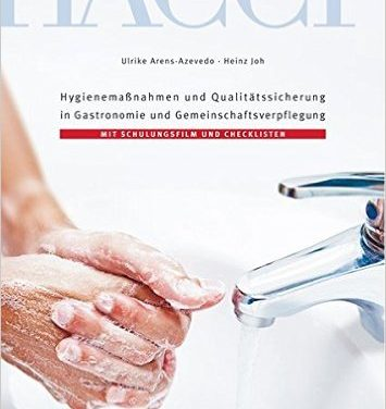 Hygienemaßnahmen und Qualitätssicherung in Gastronomie und Gemeinschaftsverpflegung
