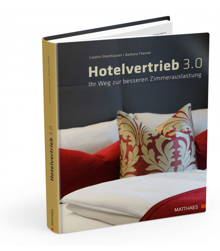 Hotelvertrieb 3.0 - Matthaes Verlag