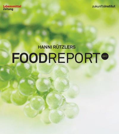 Food Report 2017: Die Zukunftstrends der Gastronomie