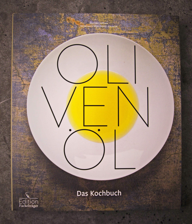 OLIVENÖL – Das Kochbuch
