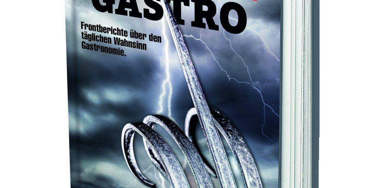 Fucking Gastro – Frontberichte eines Wirts