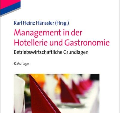 Management in der Hotellerie und Gastronomie