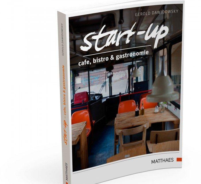 Start Up – erfolgreich mit Café, Bistro & Gastronomie