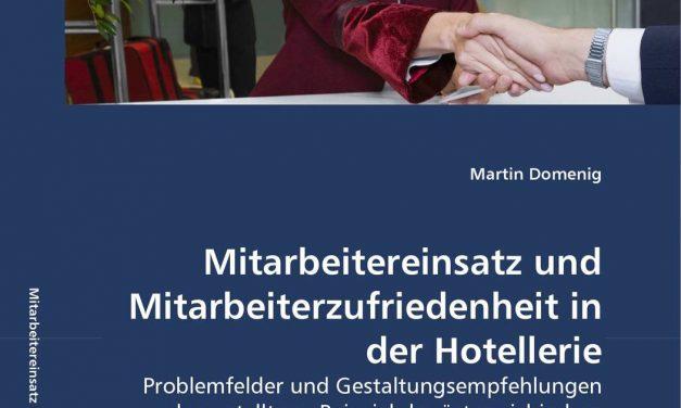 Mitarbeitereinsatz und Mitarbeiterzufriedenheit in der Hotellerie