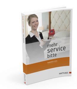 Mehr Service bitte (c) Matthaes-Verlag