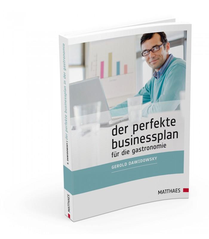 Der perfekte Businessplan für die Gastronomie (c) Matthaes-Verlag