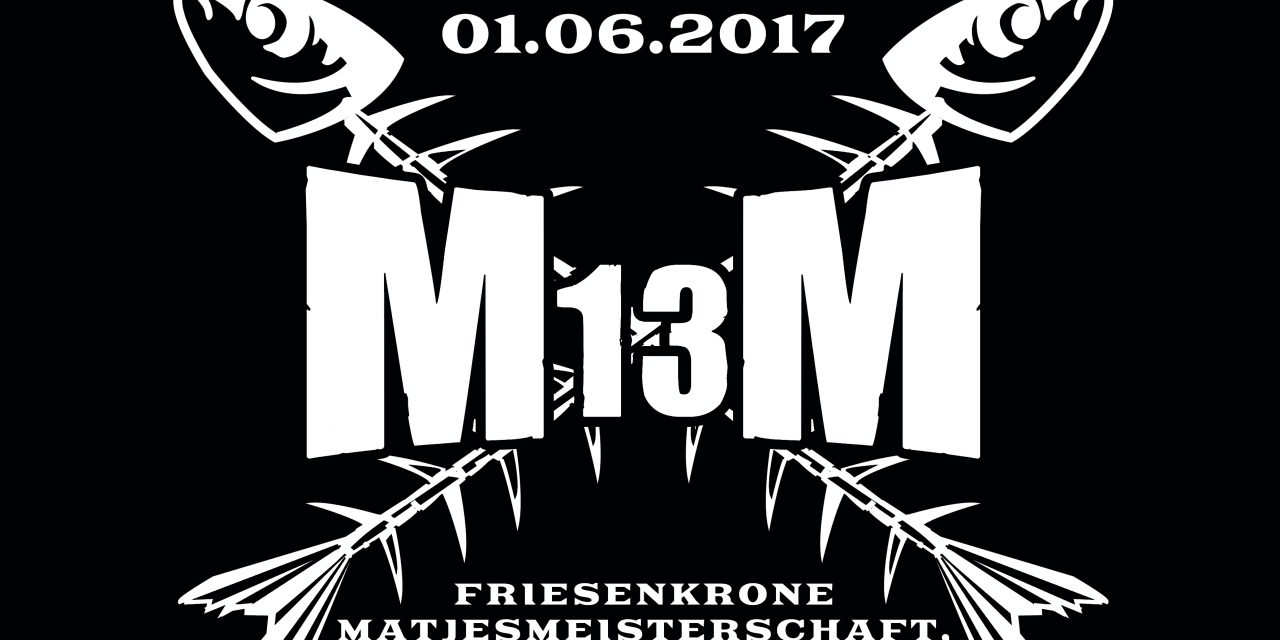 Matjes rockt! – 13. Friesenkrone Matjesmeisterschaft 2017