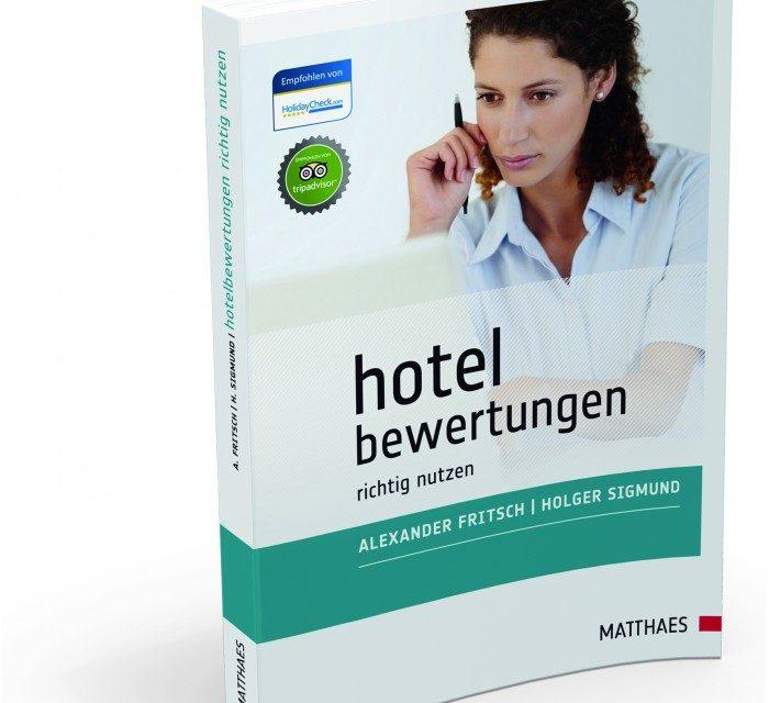 Hotelbewertungen richtig nutzen