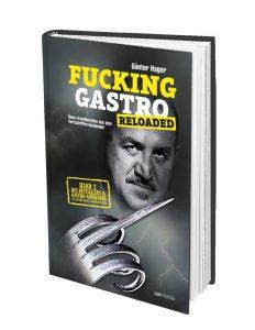 Fucking Gastro reloaded