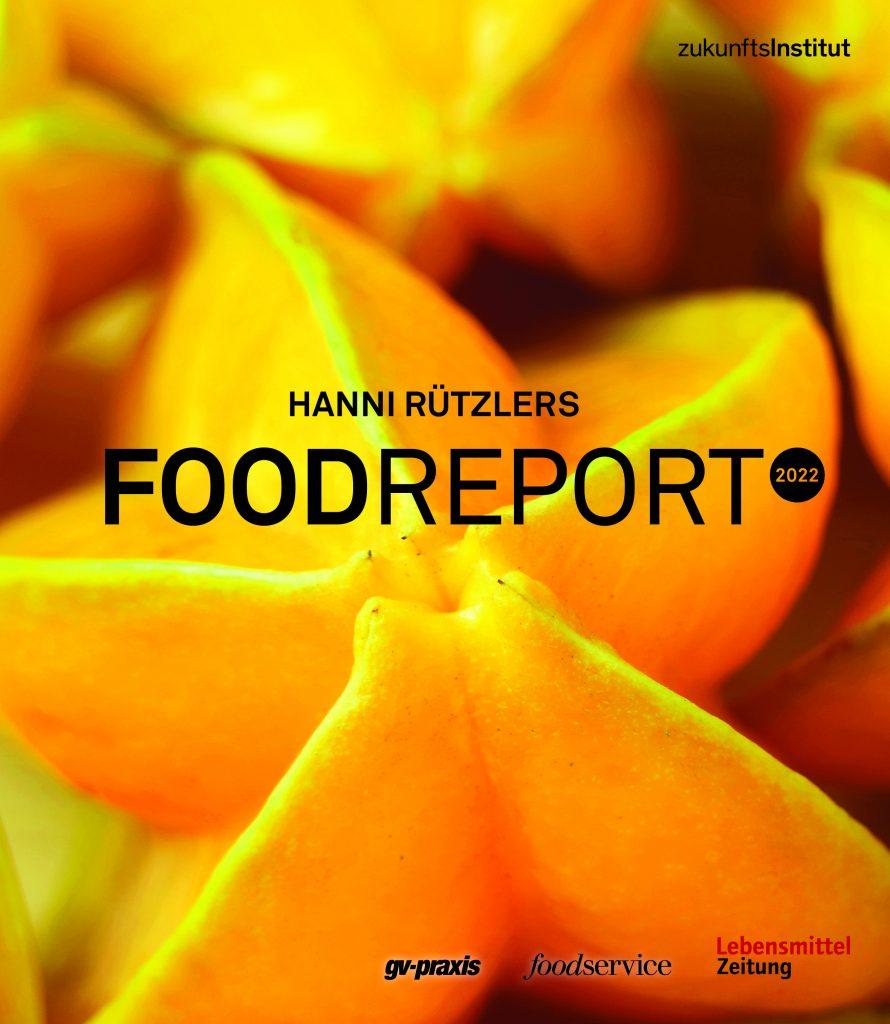 """Die frisch erschienene 9. Auflage des Food Reportvon Hanni Rützler steht ganz unter dem Motto """"Umbruch und Aufbruch""""."""